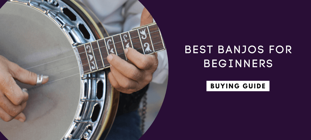 Best Banjos for Beginners and Intermediate Players