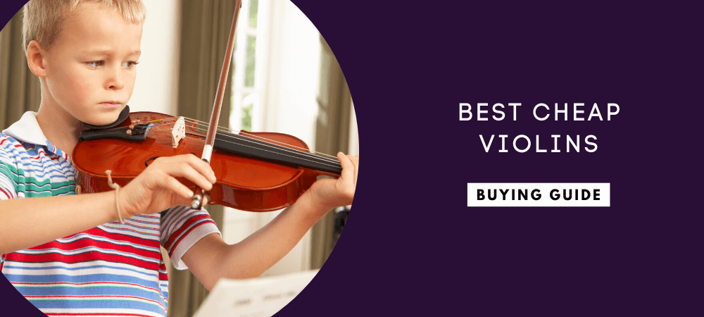 Best Cheap Violins