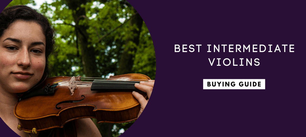 Best Intermediate Violins