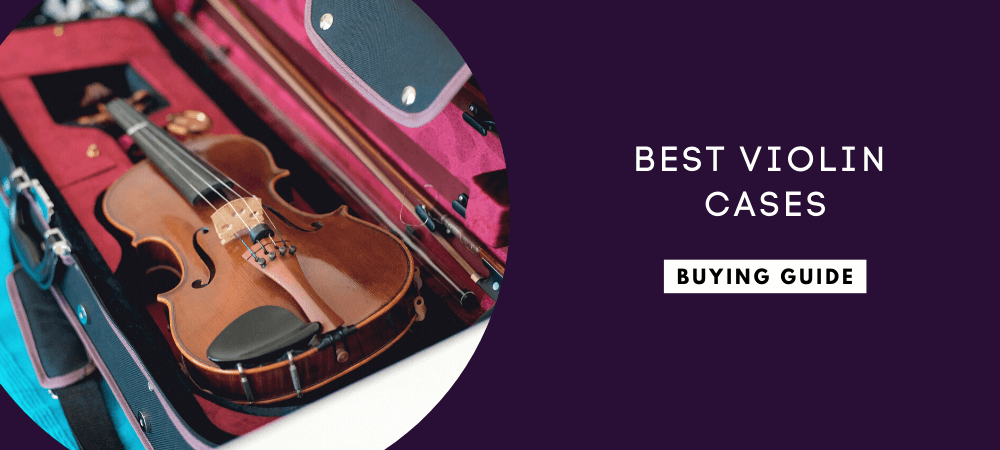 Best Violin Cases