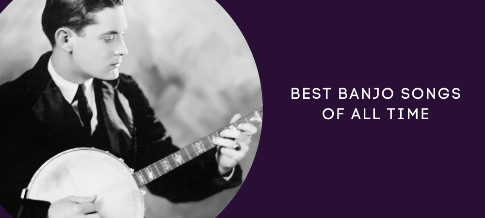 Best Banjo Songs of All Time