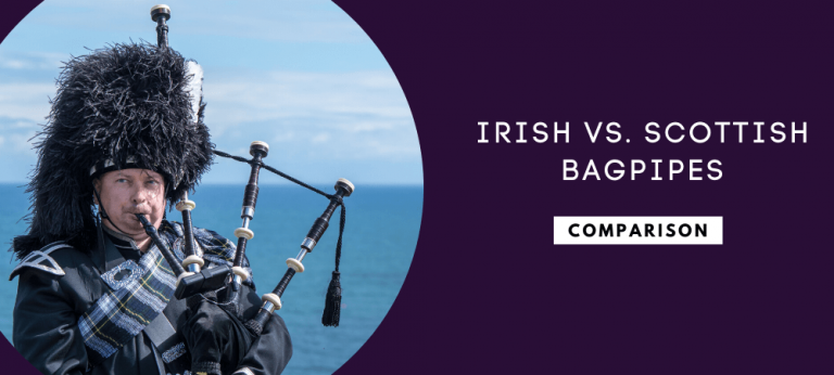 Irish Vs. Scottish Bagpipes