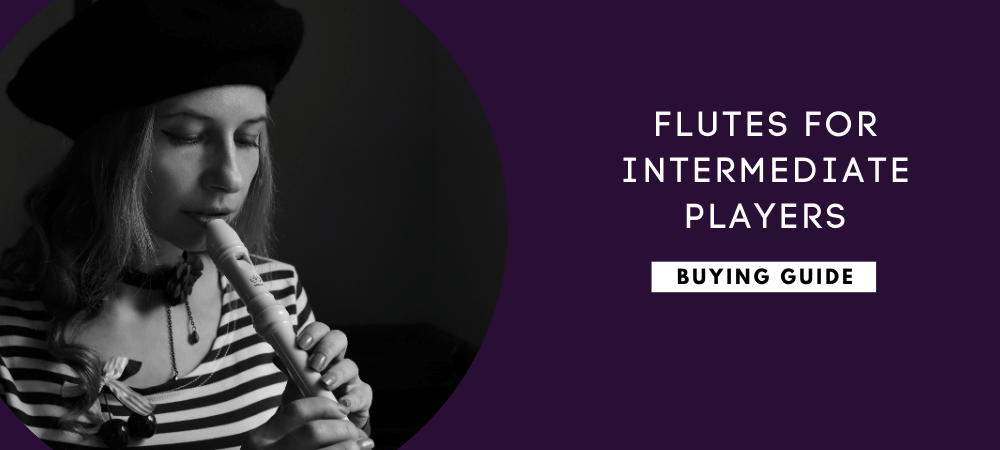 Best Flutes for Intermediate Players